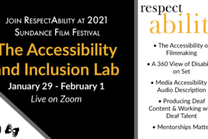 "RespectAbility Presents ""The Accessibility and Inclusion Lab"" During Sundance Film Festival"
