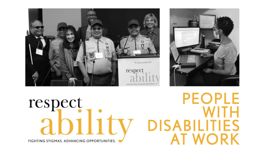 Photos of Ollie Cantos and his triplet sons at RespectAbility's conference and a woman with a disability working at a computer. Logo for RespectAbility. Text: People with Disabilities At Work