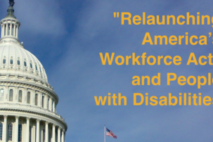 The Potential of the Relaunching America's Workforce Act for People with Disabilities