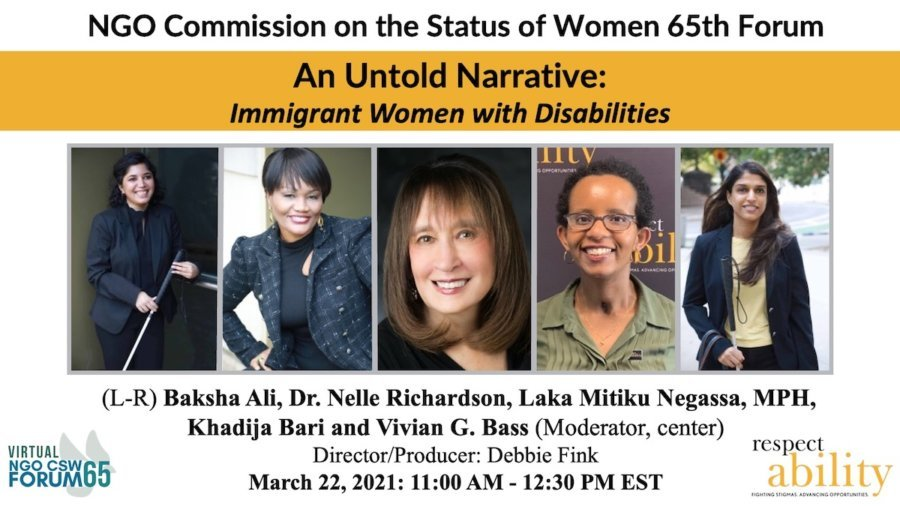 Advertisement for Immigrant Women with Disabilities panel with headshots of five speakers, date and time of the event, and logos for NGO CSW Forum 65 and RespectAbility