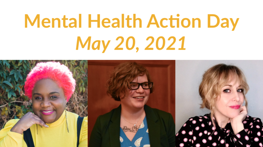 Separate headshots of three panelists smiling. Text: Mental Health Action Day May 20, 2021