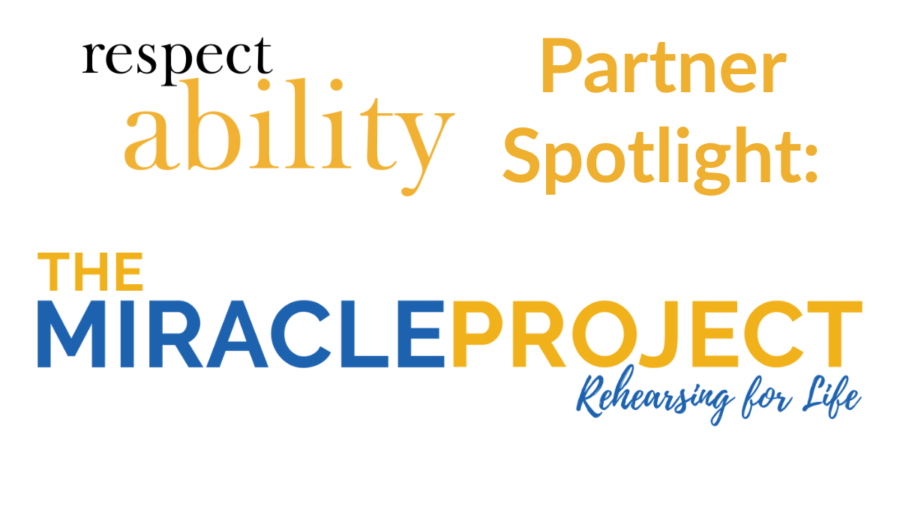 RespectAbility Partner Spotlight: The Miracle Project