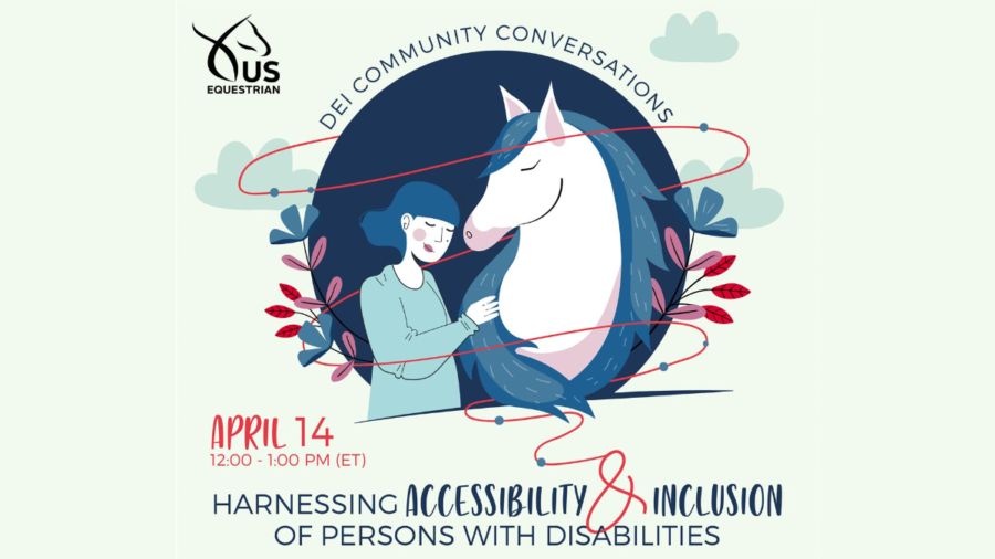 an illustration of a horse with a woman (partial image), from the waist up, both with a downward gaze and closed eyes. USEF logo. Text: Harnessing Accessibility & Inclusion of Persons with Disabilities. April 14, 12:00 PM – 1:00 PM (ET)