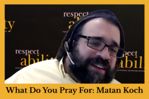 """Director of RespectAbility California and Jewish Leadership Matan Koch Featured in Series on Jews With Disabilities, """"What Do You Pray For?"""""""