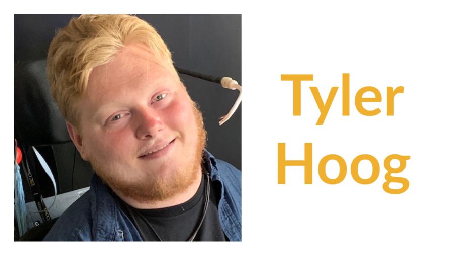 Tyler Hoog smiling headshot. Text: Tyler Hoog