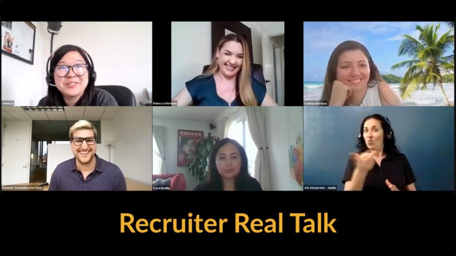 Screenshot of panel discussion with five speakers and an ASL interpreter on Zoom. Text: Recruiter Real Talk