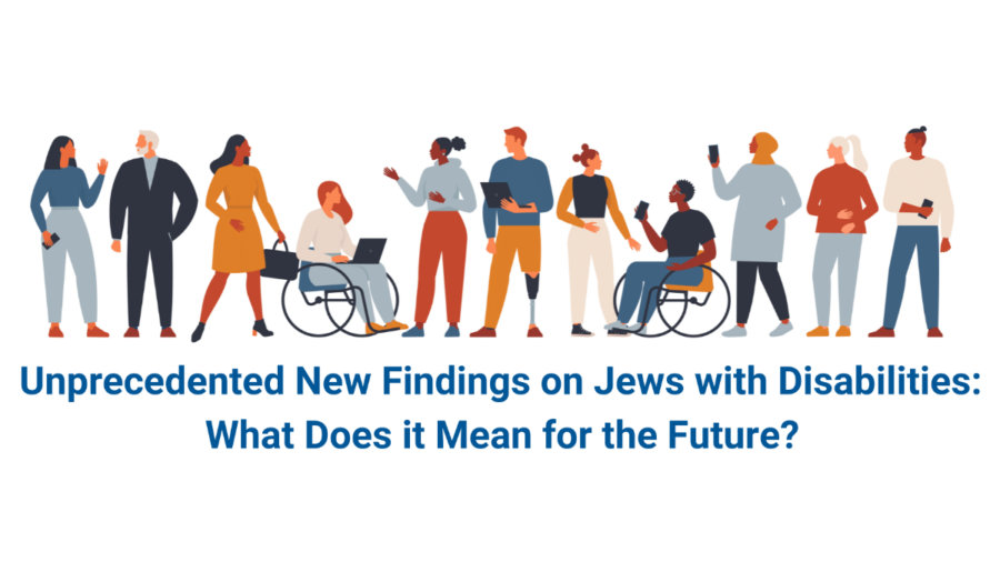 Artwork of people with and without disabilities talking and interacting. Text: Unprecedented New Findings on Jews with Disabilities: What Does It Mean for the Future?