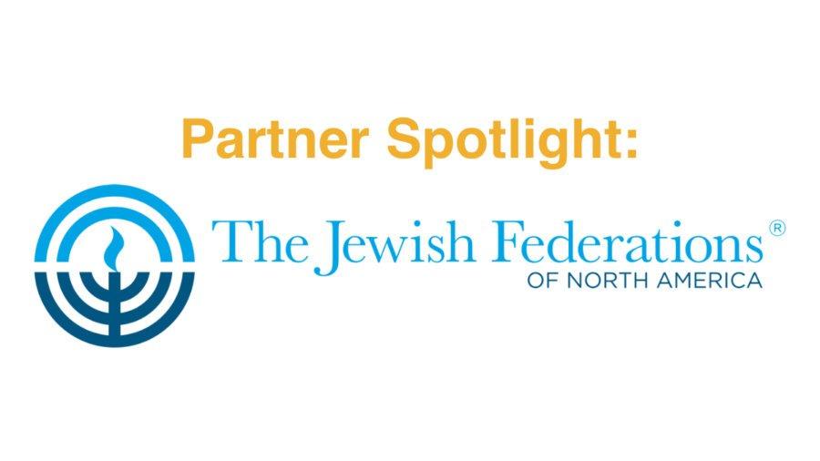 Text: Partner Spotlight. Logo for Jewish Federations of North America