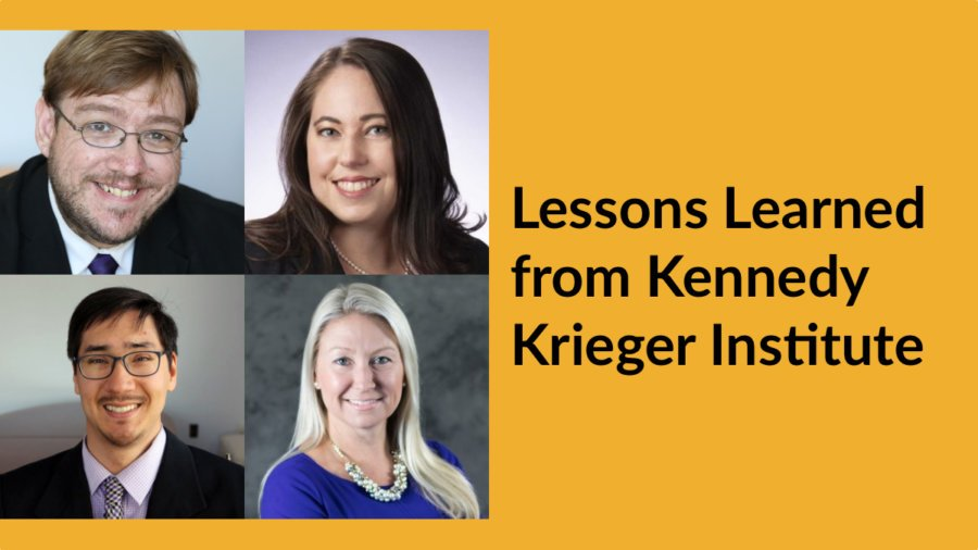 Headshots of four speakers. Text: Lessons Learned from Kennedy Krieger Institute