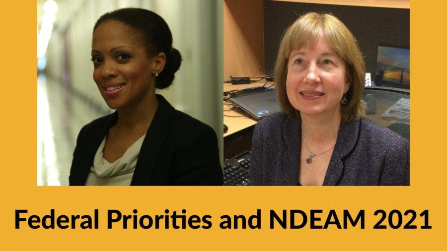 Headshots of Taryn Mackenzie Williams and Carol Dobak. Text: Federal Priorities and NDEAM 2021