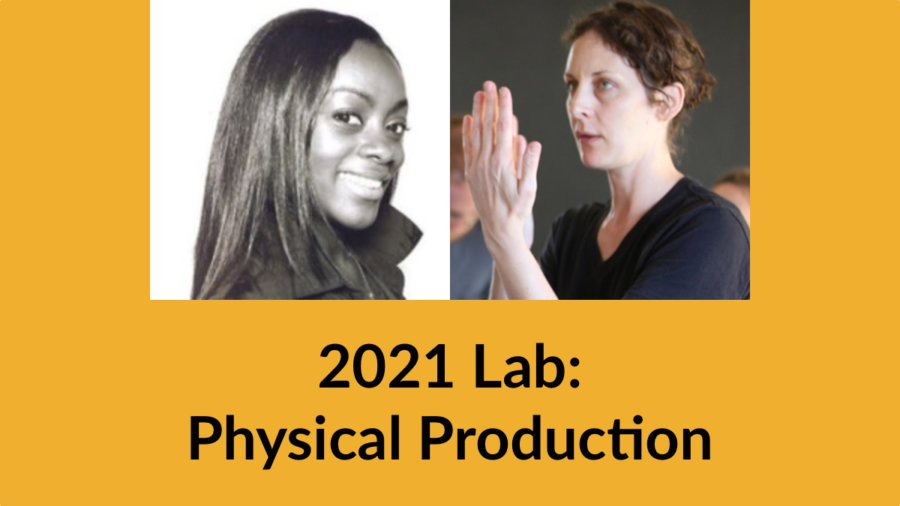 Headshots of Lisa Peters and Julie Kirkwood. Text: 2021 Lab: Physical Production