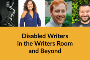 RespectAbility x Roadmap Writers: Disabled Writers in the Writers Room and Beyond