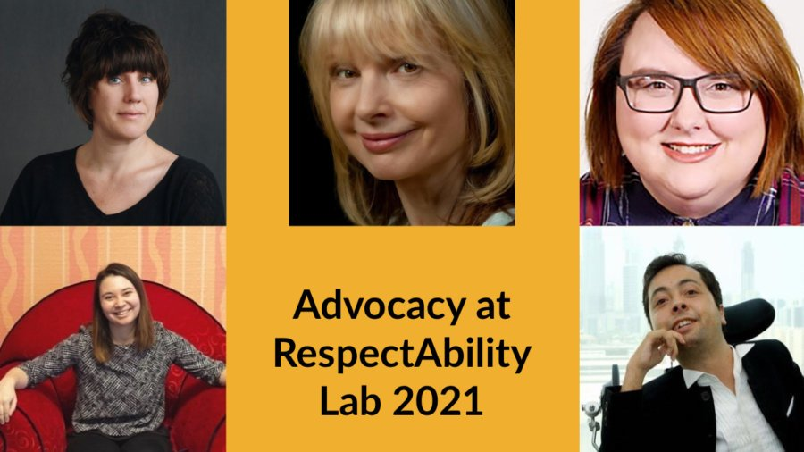 Headshots of five panelists. Text: Advocacy at RespectAbility Lab 2021