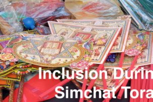 Inclusion During Simchat Torah: By Nicole Olarsch and Matan Koch